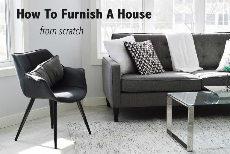 How To Furnish A New Home U2013 Where To Start Step By Step Guide